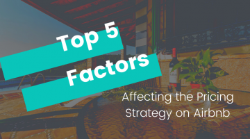 Top 5 Factors Affecting the Pricing Strategy on Airbnb