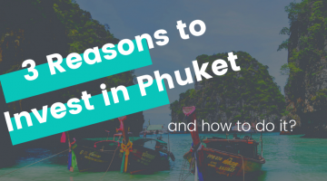 Why Real Estate Investors Choose Phuket? Find 3 Simple Ways to Invest in Phuket